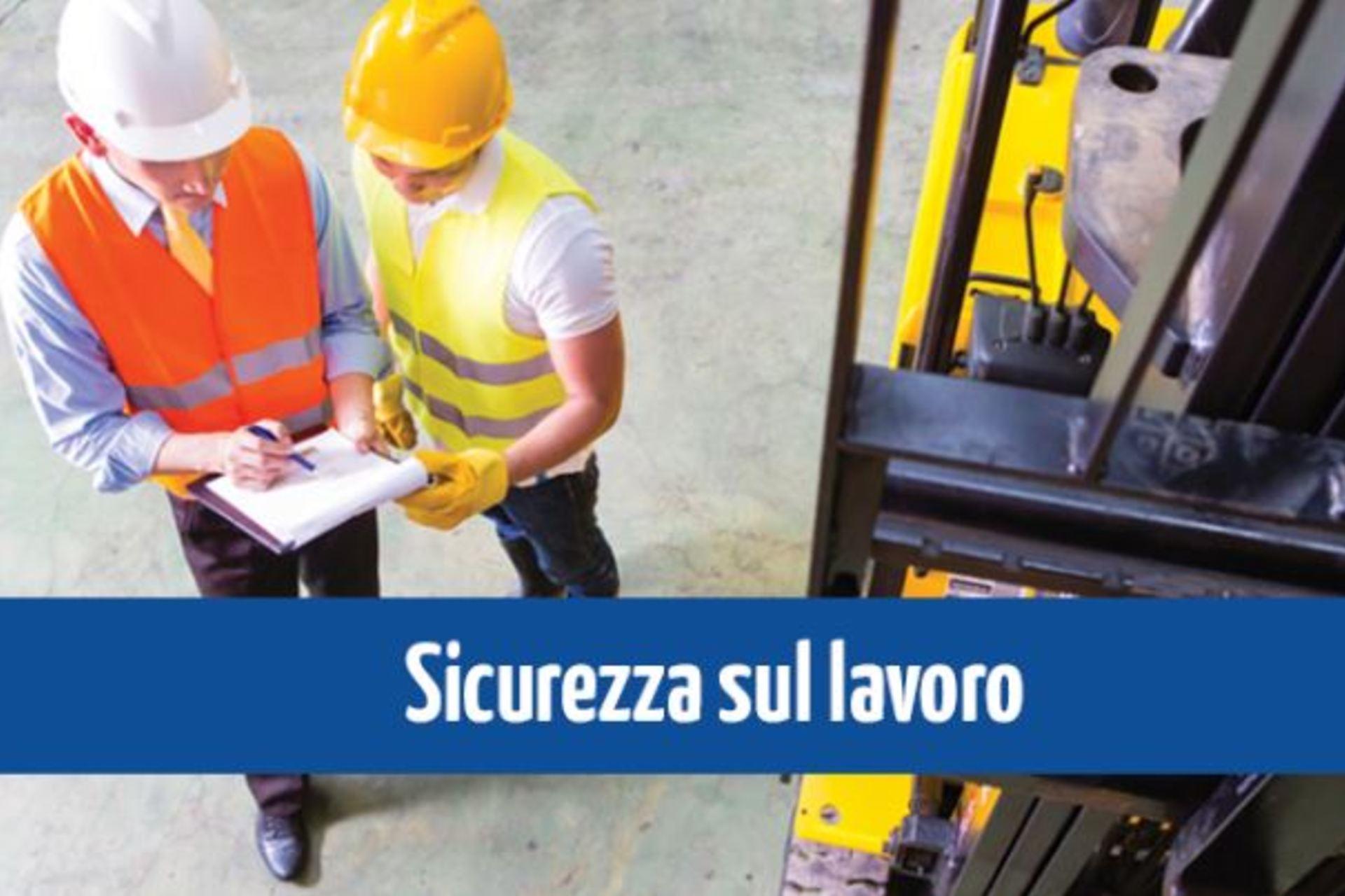 Sicurezza sul lavoro: l