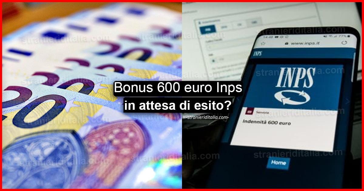 600 euro Inps in attesa di esito? Motivi delle domande respinte