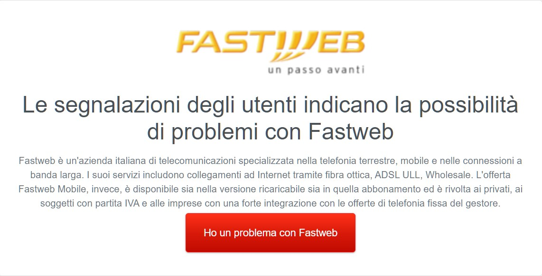 Fastweb down non funziona o non va : interruzione o servizio inattivo