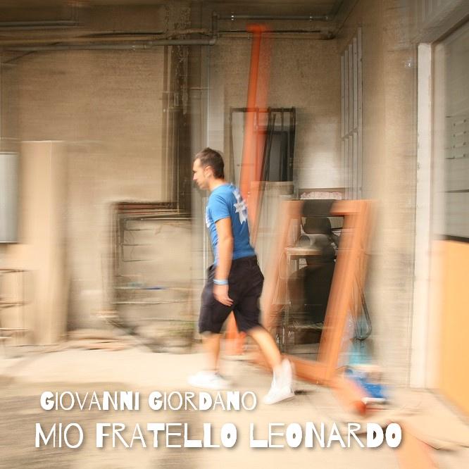 MIO FRATELLO LEONARDO : arriva il video ufficiale di Giovanni Giordano